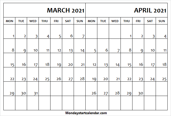 March April Calendar 2021 Mon To Sun