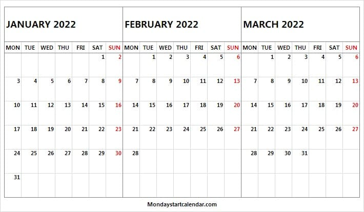 January to March 2022 Calendar Mon to Sun