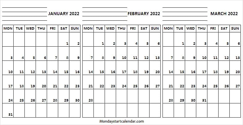 January to March 2022 Calendar Weekdays